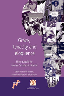 Grace, Tenacity and Eloquence: The Struggle for Women's Rights in Africa (Paperback)