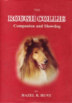 The Rough Collie: Companion and Showdog (Hardback)