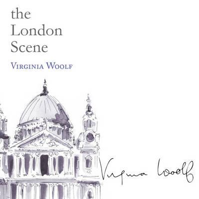 The London Scene - Snowbooks Signature Series (Hardback)