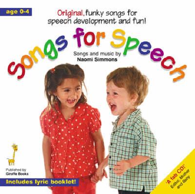 Songs for Speech: Original, Funky Songs for Speech Development and Fun!