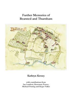Further Memories of Bearsted and Thurnham (Paperback)