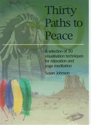 Thirty Paths to Peace (Paperback)