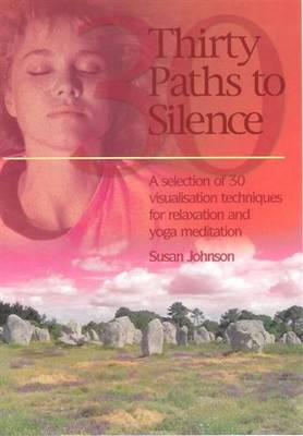 Thirty Paths to Silence (Paperback)