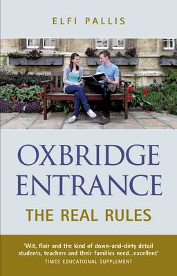 Oxbridge Entrance: The Real Rules (Paperback)