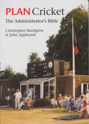 Plan Cricket: The Administrator's Bible (Paperback)