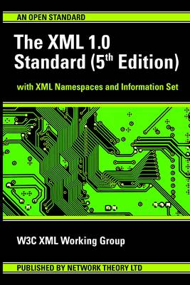 The XML 1.0 Standard: With XML Namespaces and Information Set (Paperback)