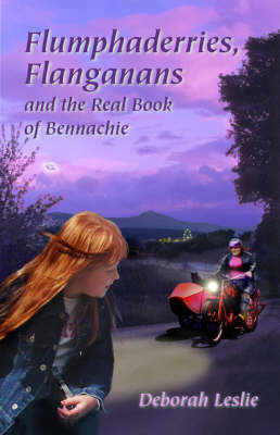 Flumphaderries, Flanganans and the Real Book of Bennachie (Paperback)