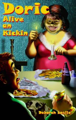 Doric: Alive an Kickin (Paperback)