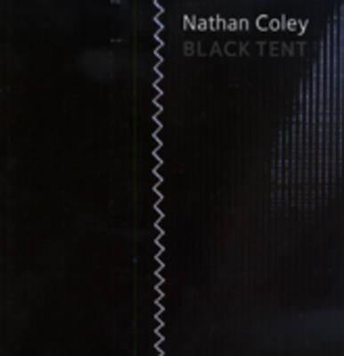 Nathan Coley Black Tent (Paperback)