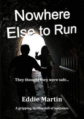 Nowhere Else to Run (Paperback)