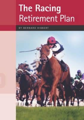 The Racing Retirement Plan (Paperback)