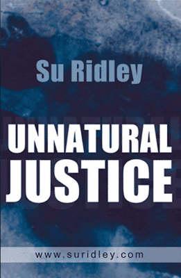 Unnatural Justice (Paperback)