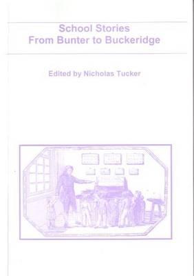 School Stories from Bunter to Buckeridge (Paperback)