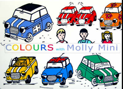 Colours with Molly Mini - Molly Mini S. (Paperback)