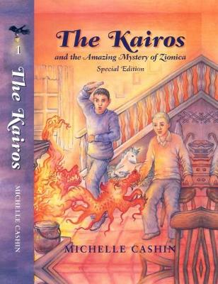 THE Kairos: and the Amazing Mystery of Zionica Special Edition - The Kairos 1 (Hardback)