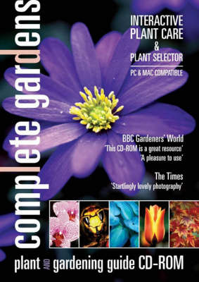 Complete Gardens Plant Selector and Pruning Guide Encyclopedia: 2,700 Plants (CD-ROM)