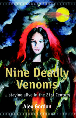 Nine Deadly Venoms: The Autobiography of an Urban Shaman (Paperback)