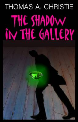 The Shadow in the Gallery (Paperback)