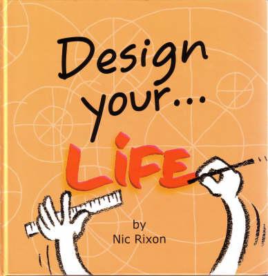 Design Your Life (Hardback)