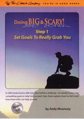 Set Goals to Really Grab You - Doing Big & Scary! No. 1 (Hardback)