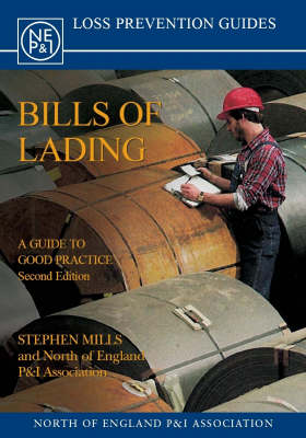 Bills of Lading: A Guide to Good Practice (Paperback)