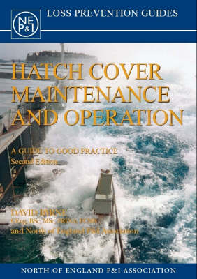 Hatch Cover Maintenance and Operation: A Guide to Good Practice (Paperback)