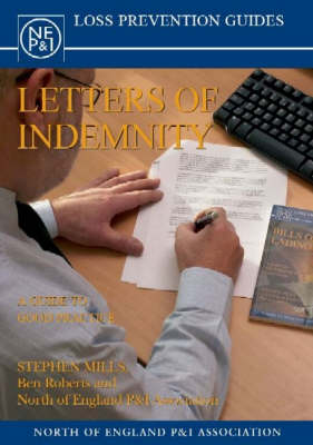 Letters of Indemnity: A Guide to Good Practice (Paperback)