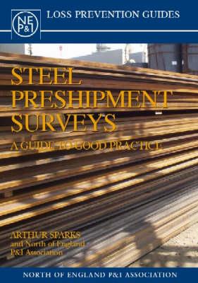Steel Preshipment Surveys: A Guide to Good Practice (Paperback)