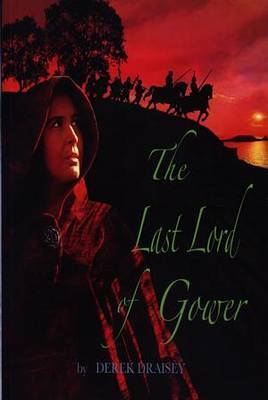 Last Lord of Gower, The (Paperback)