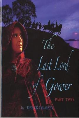 Last Lord of Gower, The - Part 2 (Paperback)