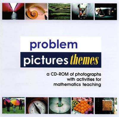 Problem Pictures Themes 2006: A CD-ROM of Photographs with Activities for Mathematics Teaching (CD-ROM)