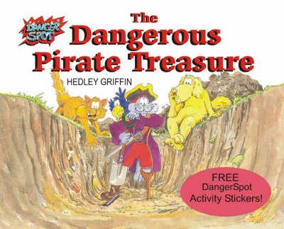 The Dangerous Pirate Treasure (Paperback)