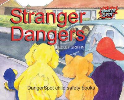 Stranger Dangers - Dangerspot S. (Paperback)