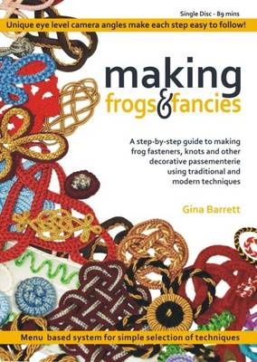 Making Frogs and Fancies - Making Passementerie 3 (DVD)