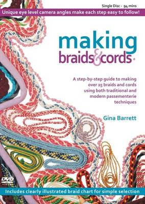 Making Braids and Cords - Making Passementerie 4 (DVD video)