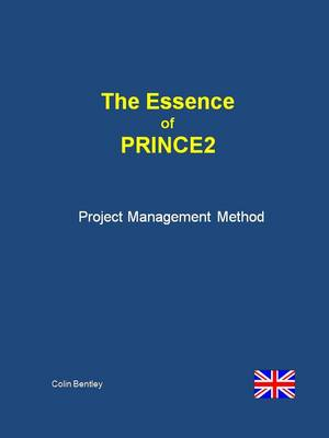 The Essence of PRINCE2 2009 (Spiral bound)