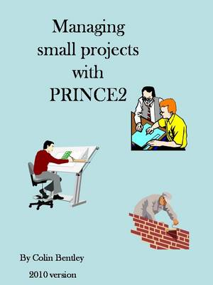 Managing Small Projects with PRINCE2 2009