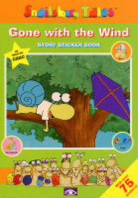 Gone With the Wind: Story Sticker Book - Snailsbury Tales S.