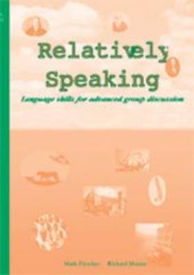 Relatively Speaking: A Dramatised Journey from the Beginning of Civilisation - Language Learning Course Books (Paperback)