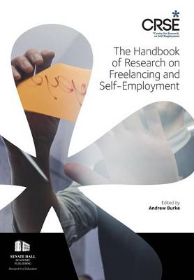 The Handbook of Research on Freelancing and Self-Employment (Hardback)
