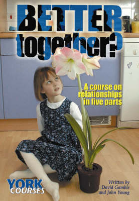 Better Together?: a Course on Relationships in Five Parts