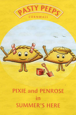 Pixie and Penrose in Summers Here (Hardback)