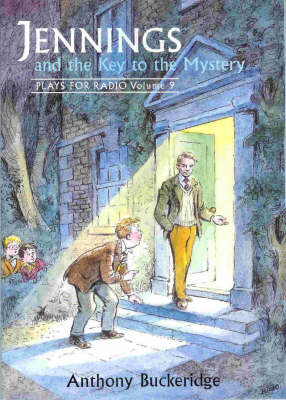 Jennings and the Key to the Mystery: v. 9: Plays for Radio (Paperback)