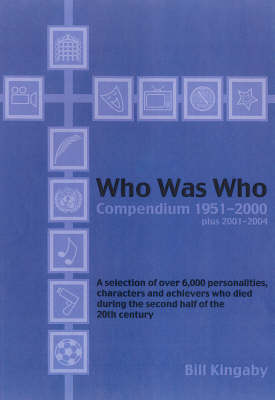 The Who Was Who Compendium, 1951-2000 Plus 2001-2004 (Paperback)