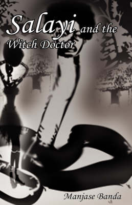 Salayi and the Witch Doctor (Hardback)