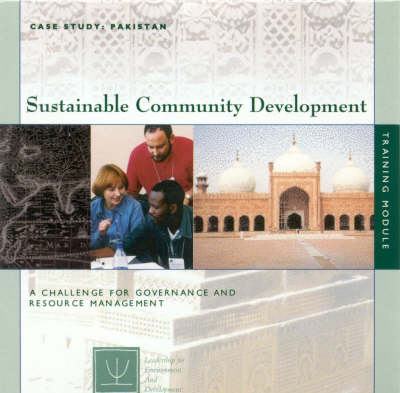 Sustainable Community Development: A Challenge for Governance and Resource Management (CD-ROM)