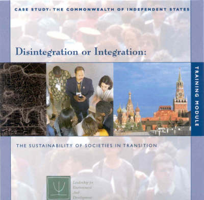 Disintegration or Integration: The Sustainability of Societies in Transition (CD-ROM)