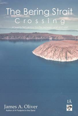 The Bering Strait Crossing: A 21st Century Frontier Between East and West (Hardback)