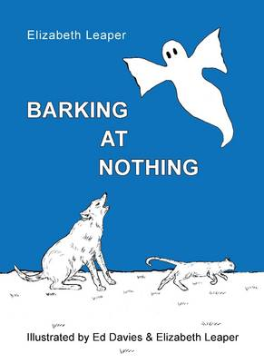 Barking at Nothing: A Fun Collection of Verse for Children (Paperback)