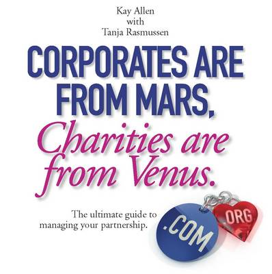 Corporates are from Mars, Charities are from Venus (Paperback)